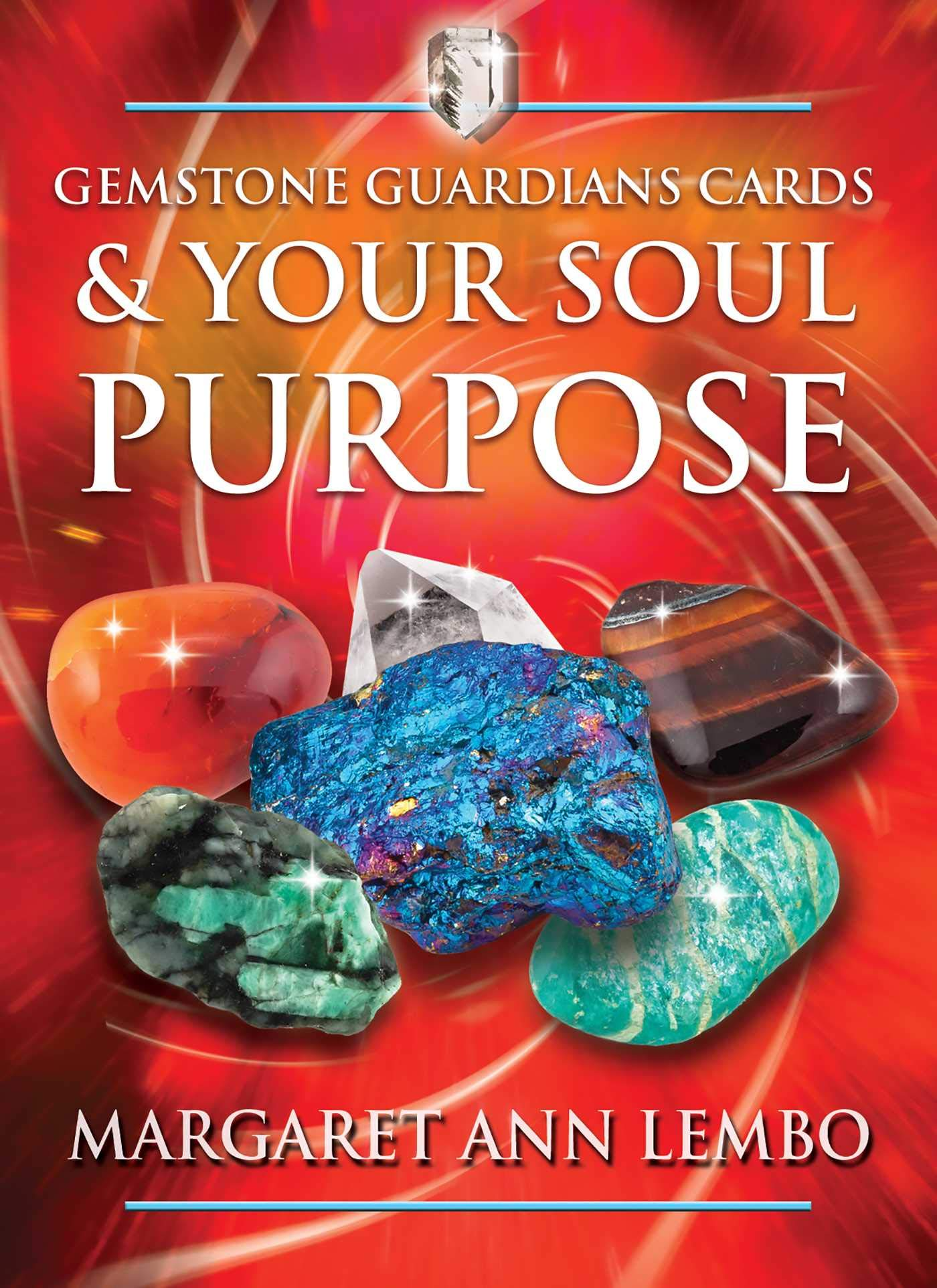 Gemstone Guardians Cards & Your Soul Purpose