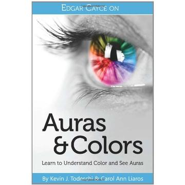Edgar Cayce on Auras and Colors