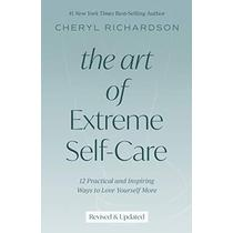 Art of Extreme Self-Care Revised