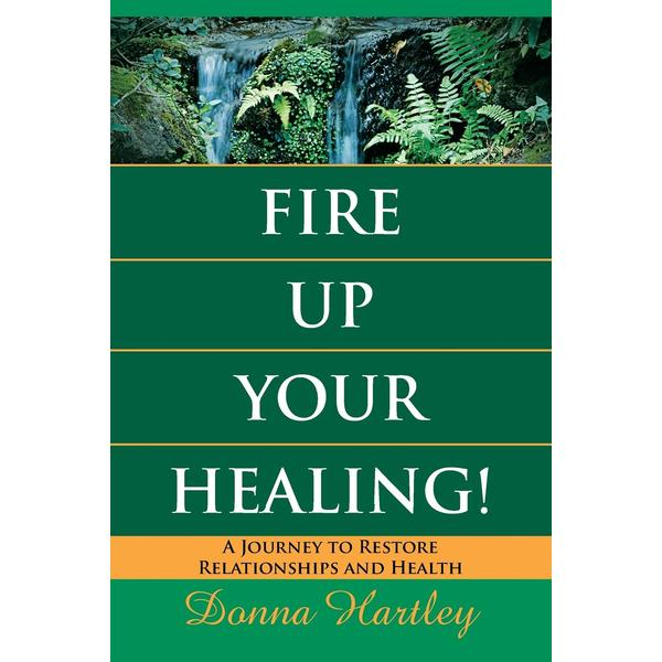 Fire Up Your Healing!