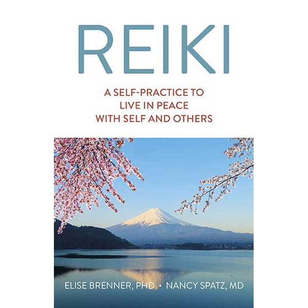Reiki: A Self Practice to Live in Peace with Self and Others