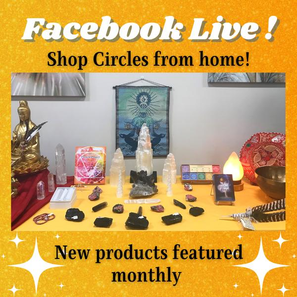 Shop Circles from Home! Facebook Live!