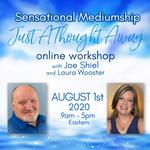 Sensational Mediumship - Just a Thought Away